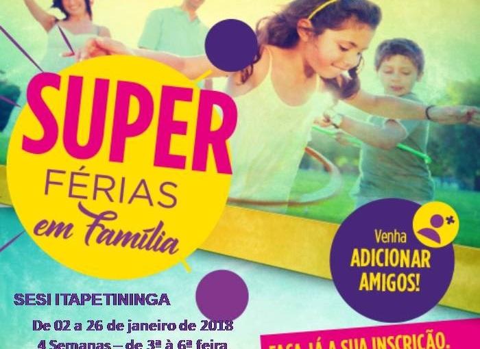 """""""SUPER FÉRIAS"""" no SESIItapetininga"""